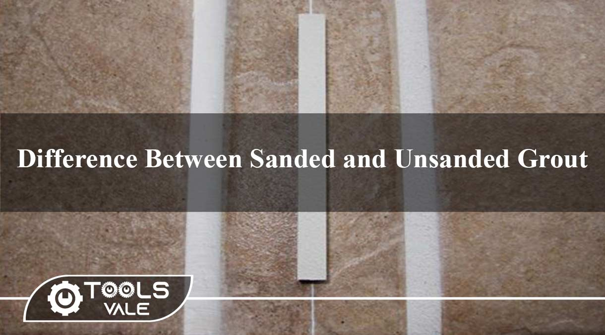 Difference Between Sanded and Unsanded Grout